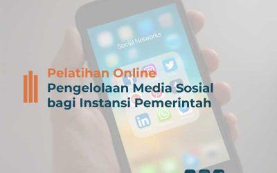 Pelatihan Online Pengelolaan Media Sosial bagi Instansi Pemerintah