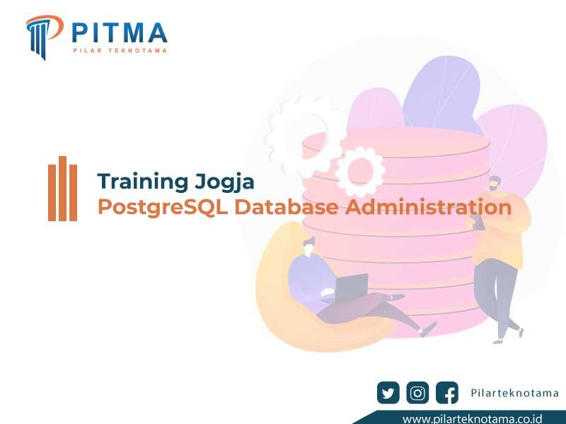 Training Jogja PostgreSQL Database Administration
