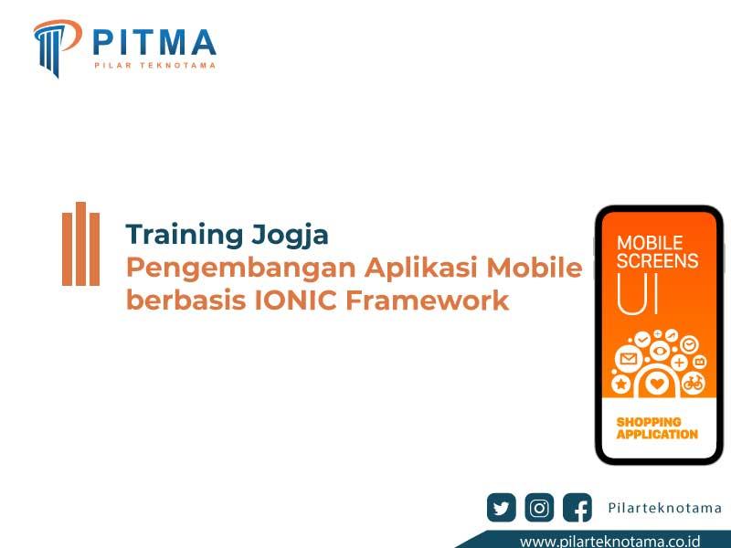 Training Jogja Pengembangan Aplikasi Mobile berbasis IONIC Framework