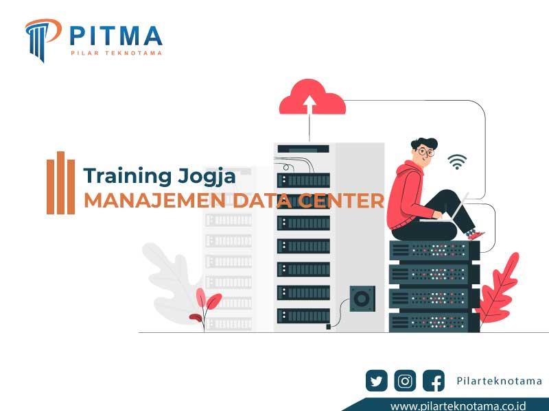 Training Jogja Manajemen Data center